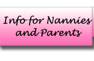 Info for Nannies and Parents
